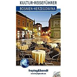 Freytag Berndt Kultur-Reiseführer, Bosnien-Herzegowina (freytag & berndt Reiseführer)