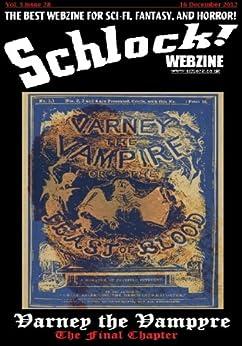 Schlock! Webzine Vol 3 Issue 28 by [Aronovitz, Mike, Rhodes, James, ZahZah, Omar, Bliss, Rob, Rowark, Nathan JDL, Dubois, J, Jukebox, Blackwater]