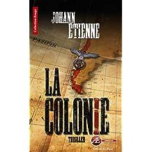 La Colonie: Un thriller historique (Rouge)