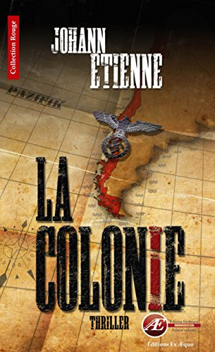 la-colonie-un-thriller-historique-rouge-french-edition