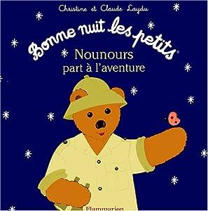 """Afficher """"Nounours part a l'aventure"""""""