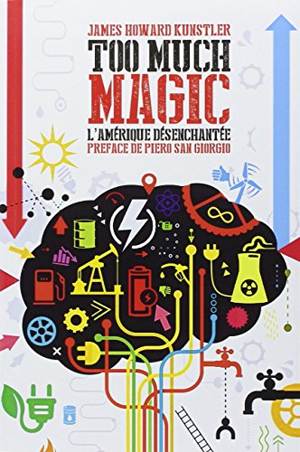 Too much magic : L'Amrique dsenchante