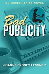 Bad Publicity (An Isobel Spice Mystery Book 2) (English Edition)