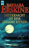 Mitternacht ist eine einsame Stunde - Barbara Erskine