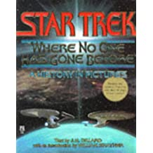 STAR TREK Where No One Has Gone Before A History in Pictures