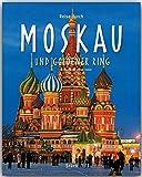 Reise durch Moskau und Goldener Ring - Ein Bildband mit über 170 Bildern - STÜRTZ Verlag