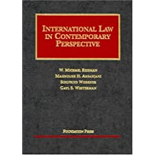 Reisman, Arsanjani, Wiessner, and Westerman's International Law in Contemporary Perspective, 2D (University Casebooks)