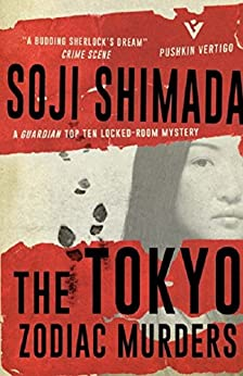 The Tokyo Zodiac Murders (pushkin Vertigo Book 4) por Soji Shimada epub