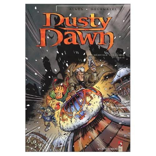Dusty Dawn, tome 2 : L'héritage maléfique