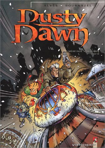 Dusty Dawn, tome 2 : L'héritage mal...
