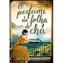 O Perfume da Folha de Chá (Em Portuguese do Brasil)