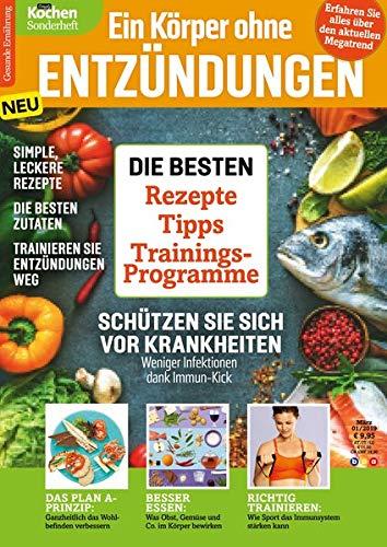 Simply Kochen Sonderheft - Ein Körper ohne Entzündungen: Die besten Rezepte, Tipps und Trainingsprogramme -