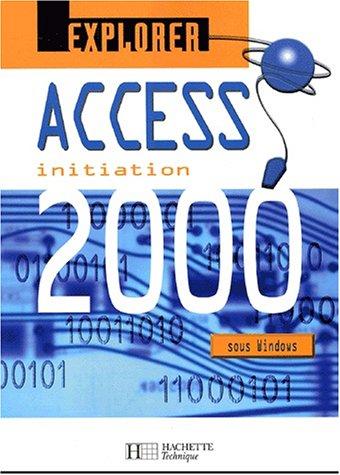 Access 2000 initiation par Christèle Daigmorte