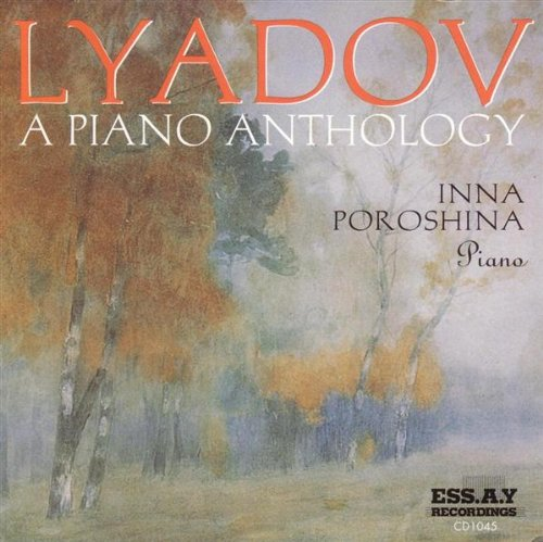 A Piano Anthology - Klavier Liadov