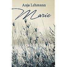 Marie: Verlorene Ziele - Leben im Krieg