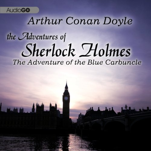 Sherlock Holmes: The Adventure of the Blue Carbuncle  Audiolibri