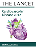 The Lancet: Cardiovascular Disease 2012 - Clinical Series