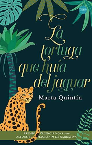 La tortuga que huía del jaguar: Premio Valencia Nova 2019