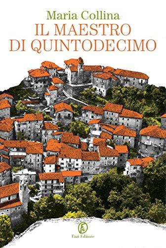 scaricare ebook gratis Il maestro di Quintodecimo PDF Epub