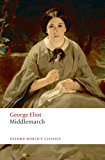 The World's Classics: Middlemarch (Oxford World's Classics)