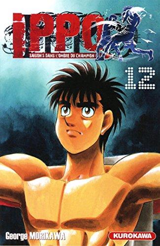Ippo - saison 5, Dans l'ombre du champion - tome 12 (12) par George MORIKAWA