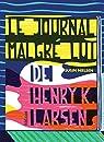 Le Journal malgré lui de Henry K. Larsen par Nielsen