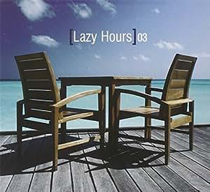 Lazy hours 3 lazy hours 3 musique for Bureau en gros hours