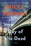 Day of the Dead: A Novel (A Frieda Klein Novel, Band 8)