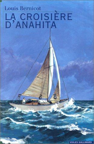 La Croisière d'Anahita par Louis Bernicot