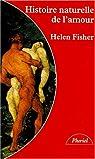 Histoire naturelle de l'amour par Fisher