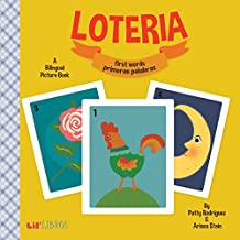 Loteria: First Words / Primeras Palabras: A Bilingual Picture Book