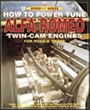 How to Power Tune Alfa Romeo Twin Cam Engines for Road and Track (Speedpro)