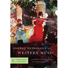 The Norton Anthology of Western Music 6e V 3