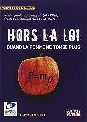 Hors-la-loi : quand la pomme ne tombe plus : Concours de nouvelles