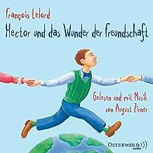 Hector und das Wunder der Freundschaft