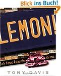 Lemon!: Sixty Heroic Automotive Failures