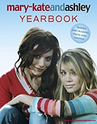 Mary-Kate and Ashley Yearbook by Ashley Olsen Mary-Kate; Olsen (2005-08-01)