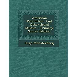 American Patriotism: And Other Social Studies