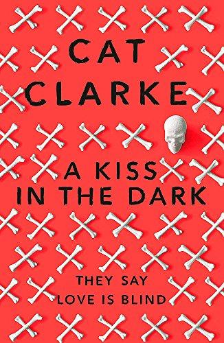 A Kiss in the Dark por Cat Clarke
