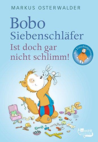 Bobo Siebenschläfer - Ist doch gar nicht schlimm