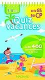 Quiz vacances de la GS au CP : 5-6 ans