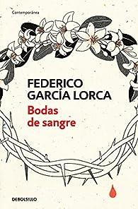 Bodas de sangre par Federico García Lorca