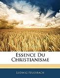 Essence Du Christianisme - Nabu Press - 06/01/2010