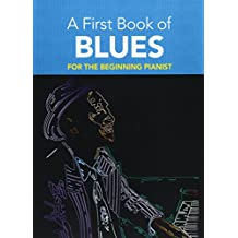Dutkanicz David A First Book Of Blues 16 Arrangements Begin Pf Bk