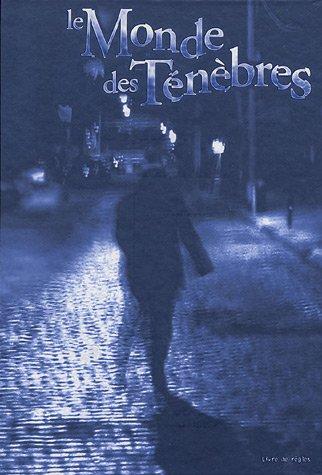 Le Monde des Ténèbres : Livre de règles