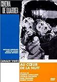 Au Coeur De La Nuit [Edizione: Germania]