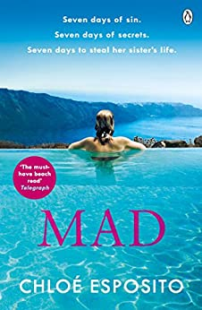 Mad (Mad, Bad and Dangerous to Know Trilogy) by [Esposito, Chloé]