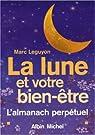 La lune et votre bien-être par Leguyon