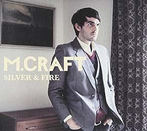 Silver & Fire [Import anglais]