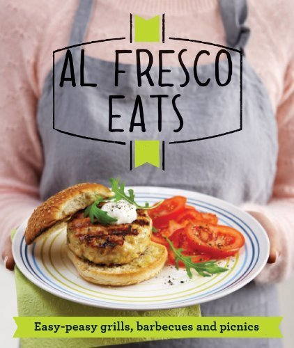 Al Fresco Eats: Easy-Peasy Grills, Barbecues and Picnics by Good Housekeeping Institute (2013) Paperback